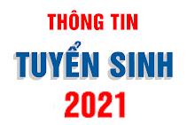 Thông tin tuyển sinh 2021